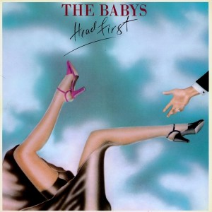 Head First – The Babys